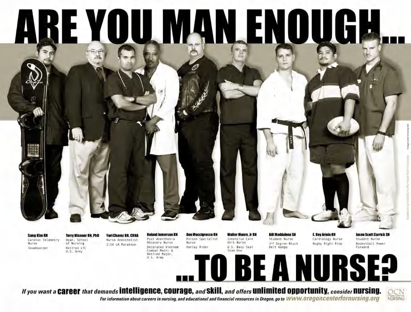 "Men In Nursing - Are You Man Enough to Be a Nurse?"" Campaign Posters 
